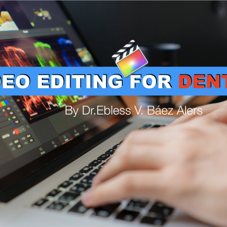 Video Editing For Dentists