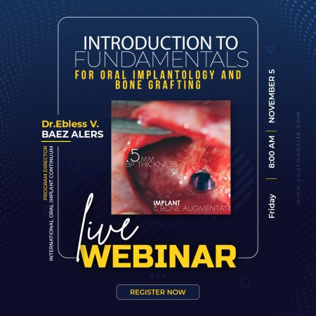 INTRODUCTION TO FUNDAMENTALS FOR ORAL IMPLANTOLOGY AND BONE GRAFTING
